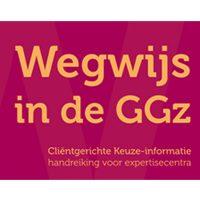 Project WegWijs: cliënten helpen kiezen begint bij de behandelcentra
